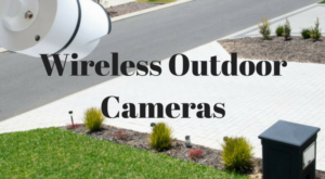 DIY wireless outdoor cameras