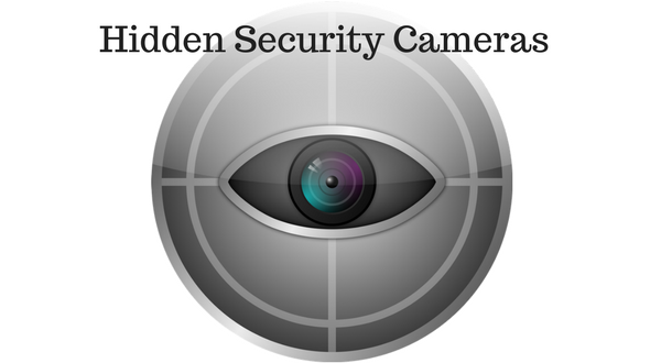 Hidden Security Cameras