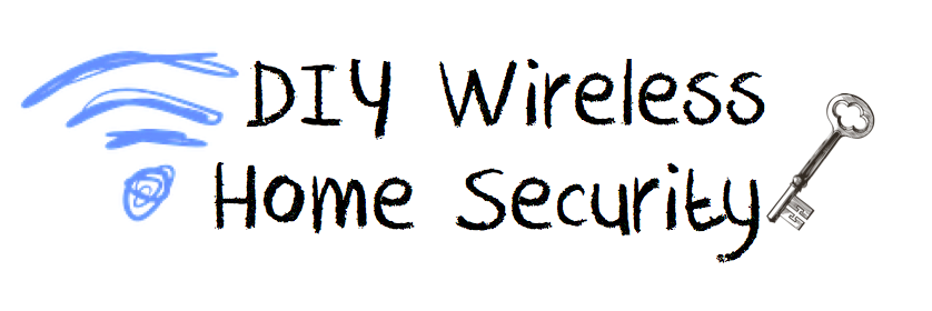 DIY Wireless Home Security