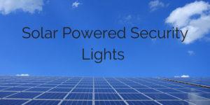 Solar Powered Motion Sensor Lights